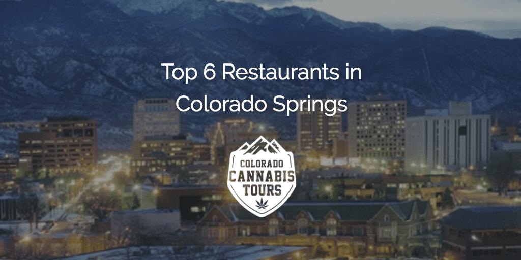 Top 6 Restaurants In Colorado Springs Cans