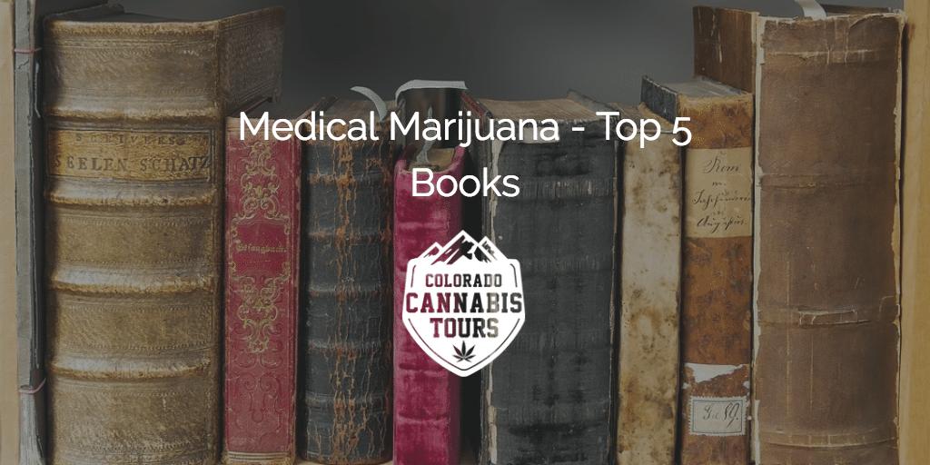 Medical Marijuana Top 5 Books
