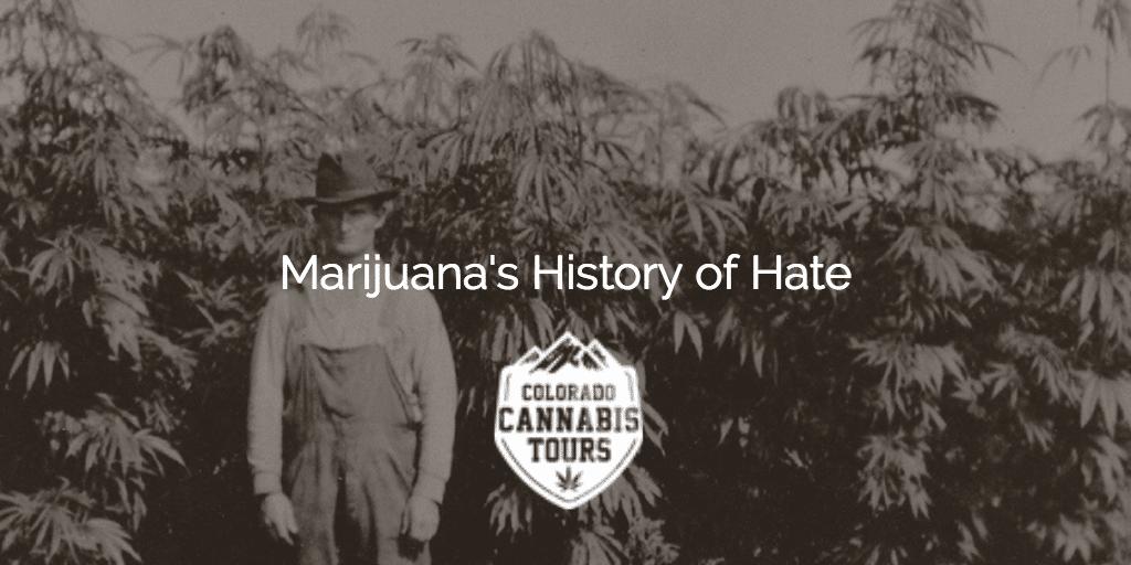 Marijuana's History of Hate